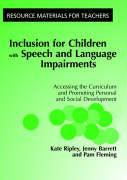 Inclusion For Children with Speech and Language Impairments
