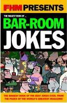"""FHM"" Biggest Bar-room Jokes"