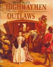 Highwaymen and Outlaws