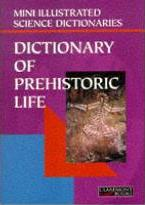 Bloomsbury Illustrated Dictionary of Prehistoric Life