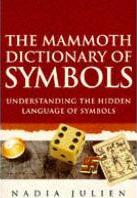 Mammoth Dictionary of Symbols