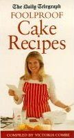 """""""Daily Telegraph"""" Book of Foolproof Cake Recipes"""