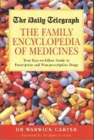 "The ""Daily Telegraph"" Family Encyclopedia of Medicines"