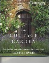 """Country Living"" the Cottage Garden"