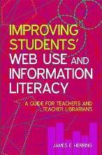 Improving Students' Web Use and Information Literacy