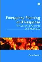 Emergency Planning and Response for Libraries, Archives and Museums