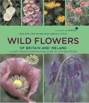 Wild Flowers of Britain and Ireland: In Association with Plant Life