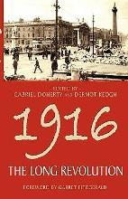 1916 - The Long Revolution