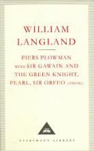 Piers Plowman, Sir Gawain and the Green Knight: WITH Sir Gawain and the Green Knight AND Pearl