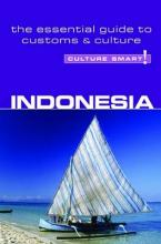 Indonesia - Culture Smart!