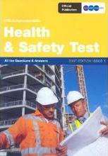 Construction Skills Health and Safety Test: All the Questions and Answers 2007: Issue 3