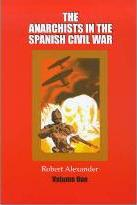 Anarchists in the Spanish Civil War: v. 1