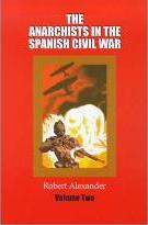 Anarchists in the Spanish Civil War: v. 2