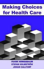 Making Choices for Healthcare
