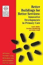 Better Buildings for Better Services