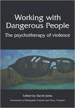 Working with Dangerous People