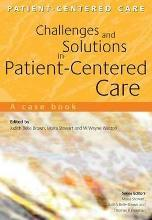 Challenges and Solutions in Patient-Centered Care