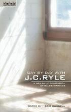 Day By Day With J.C. Ryle