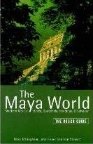 The Rough Guide to the Maya World (Edition 1)