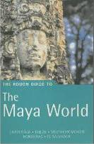 The Rough Guide to the Maya World (Edition 2)