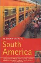 The Rough Guide to South America