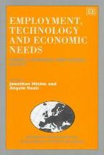 Employment, Technology and Economic Needs