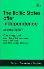 The Baltic States after Independence, Second Edition