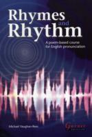 Rhymes and Rhythm - A Poem Based Course for English Pronunciation - With CD - ROM
