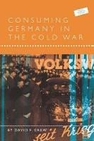 Consuming Germany in the Cold War