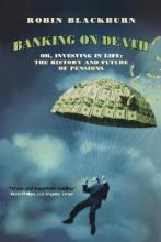 Banking on Death or Investing in Life