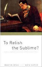 To Relish the Sublime?