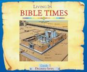 Living in Bible Times
