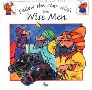 Follow the Star with the Wise Men