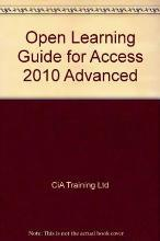 Open Learning Guide for Access 2010 Advanced