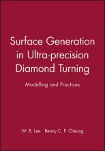 Surface Generation in Ultra-precision Diamond Turning
