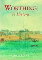 Worthing A History