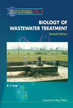 Biology Of Wastewater Treatment (2nd Edition)