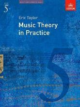 Music Theory in Practice: Music Theory in Practice, Grade 5 Grade 5