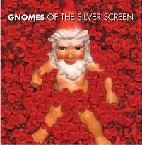 Gnomes of the Silver Screen