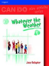 Can Do: Whatever the Weather (4-9)