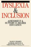 Dyslexia and Inclusion - Assessment and Support in Higher Education