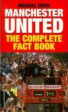 Manchester United: The Complete Factbook