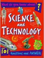 What Do You Know About Science and Technology?