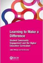 Learning to Make a Difference: Student Community Engagement and the Higher Education Curriculum