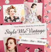 Style Me Vintage Look Book: Step-by-Step Retro Look Book