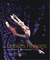 The Ballets Russes in Australia and Beyond