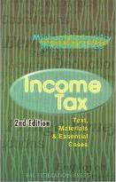Income Tax : Text, Materials and Essential Cases