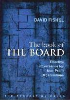 The Book of the Board: Effective Governnance for Non-Profit Organisations