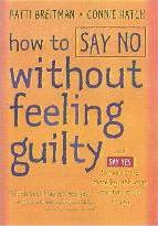 How to Say No without Feeling Guilt