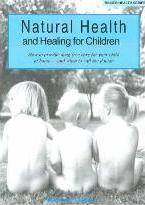 Natural Health and Healing for Children